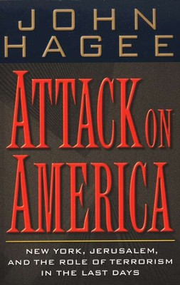 Attack on America   -     By: John Hagee