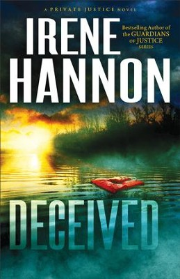 Deceived, Private Justice Series #3 - eBook   -     By: Irene Hannon