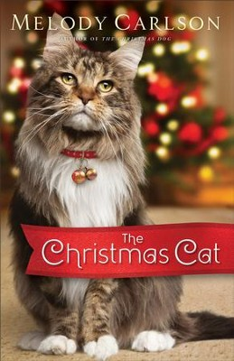 The Christmas Cat - eBook   -     By: Melody Carlson