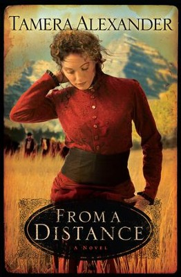 From a Distance - eBook  -     By: Tamera Alexander