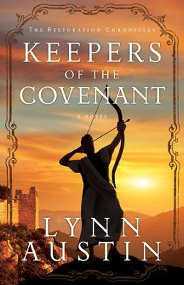 Keepers of the Covenant, The Restoration Chronicles Series #2  - eBook  -     By: Lynn Austin