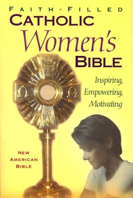 NAB Faith-Filled Catholic Women's Bible  -
