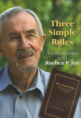 Three Simple Rules DVD - A Conversation with Rueben P. Job  -     By: Rueben Job