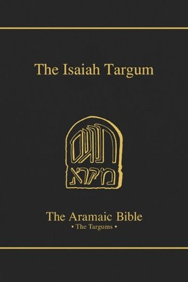The Targum of Isaiah [The Aramaic Bible]   -     Edited By: Bruce D. Chilton     By: Bruce D. Chilton, trans.