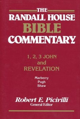 The Randall House Bible Commentary: 1, 2, 3 John and Revelation   -     Edited By: Robert E. Picirilli     By: Thomas L. Marberry, Craig Shaw