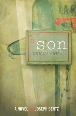 A Son Comes Home  -     By: Joseph Bentz