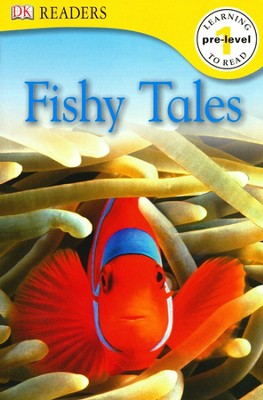 DK Readers, Pre-Level 1: Fishy Tales   -