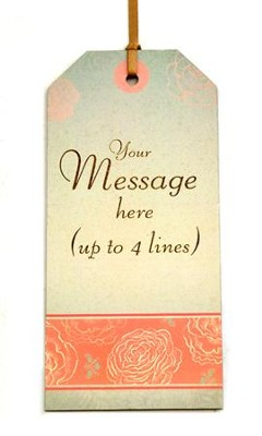 Personalized, Gift Tag with Roses, Personal Message   -