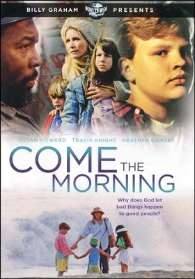 Come the Morning, DVD   -