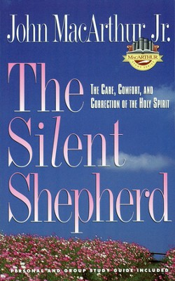 The Silent Shepherd: The Care, Comfort, and Correction of the Holy Spirit (slightly imperfect)  -     By: John MacArthur Jr.