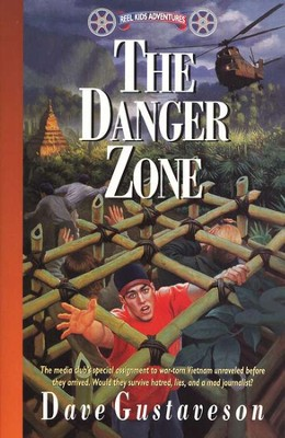 Reel Kids Adventures #9: The Danger Zone   -     By: Dave Gustaveson