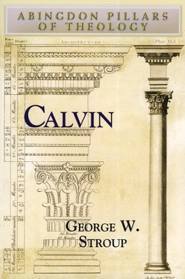 Calvin  -     By: George W. Stroup