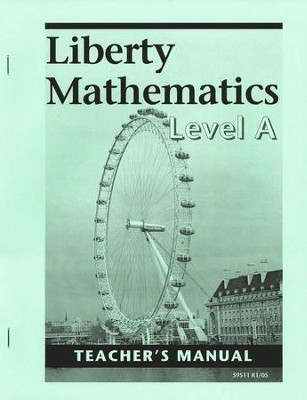 Liberty Math, Level A, Teacher's Manual  - Slightly Imperfect  -