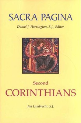 Sacra Pagina: Second Corinthians, softcover  -     By: Jan Lambrecht