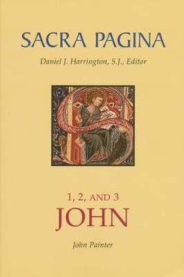 1, 2, and 3 John: Sacra Pagina [SP]   -     By: John Painter