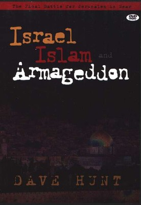 Israel, Islam, and Armageddon DVD  -     By: Dave Hunt