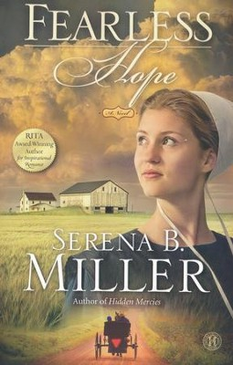 Fearless Hope, Hidden Mercies Series #3   -     By: Serena B. Miller
