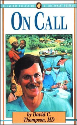 On Call  -     By: David C. Thompson