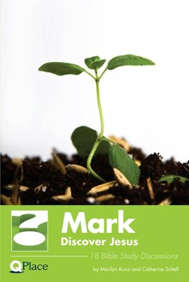 Mark: Discovering Jesus           -     By: Marilyn Kunz