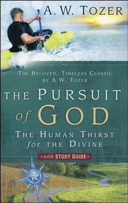 Pursuit Of God With Study Guide  -     By: A.W. Tozer