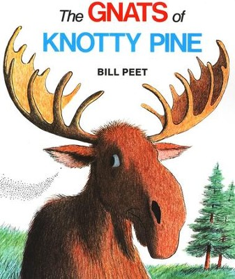 The Gnats of Knotty Pine   -     By: Bill Peet