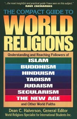 The Compact Guide to World Religions   -     Edited By: Dean C. Halverson     By: Edited by Dean C. Halverson