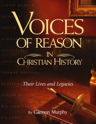 Voices of Reason in Christian History   -     By: Murphy Gannon