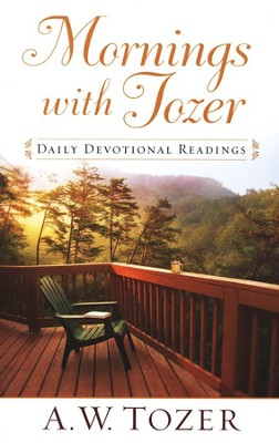 Mornings with Tozer: Daily Devotional Readings   -     By: A.W. Tozer