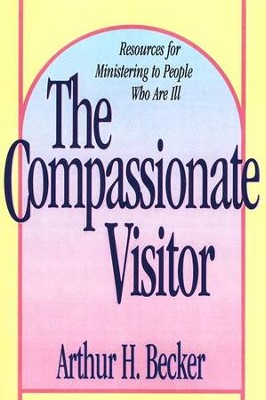 The Compassionate Visitor   -     By: Arthur Becker