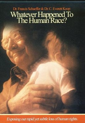 Whatever Happened to the Human Race? DVD   -     By: Francis Schaeffer, Dr. C. Everett Koop
