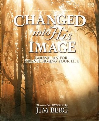 Changed Into His Image DVDs   -     By: Jim Berg