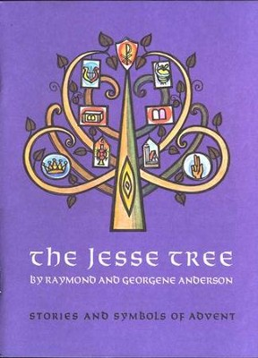 Jesse Tree, The   -     By: Raymond Anderson, Georgene Anderson