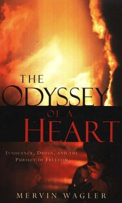 The Odyssey of a Heart   -     By: Mervin Wagler
