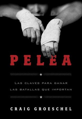 Pelea - eBook  -     By: Craig Groeschel