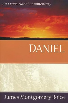 Daniel  -     By: James Montgomery Boice