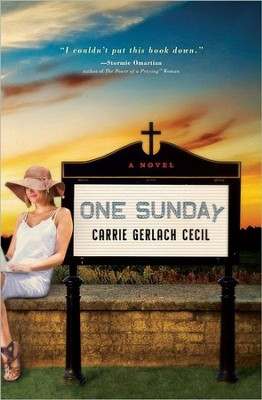 One Sunday    -     By: Carrie Gerlach Cecil
