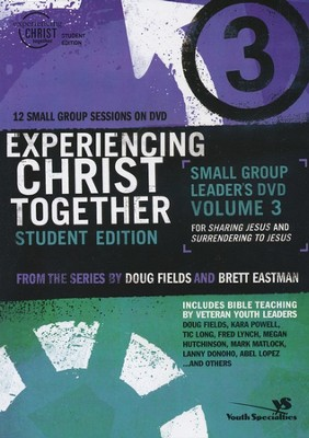 Sharing Like Jesus and Surrendering to Jesus,  Experiencing Christ Student Edition DVD #3   -     By: Doug Fields, Brett Eastman