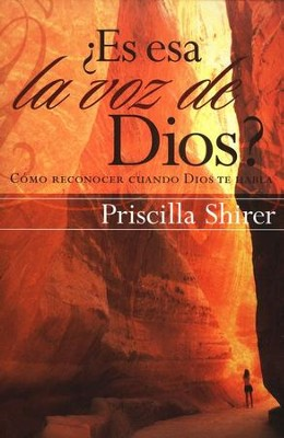 ¿Es Esa la Voz de Dios?  (Discerning the Voice of God)   -     By: Priscilla Shirer