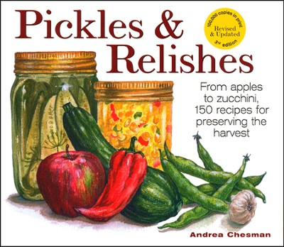 Pickles & Relishes   -     By: Andrea Chesman