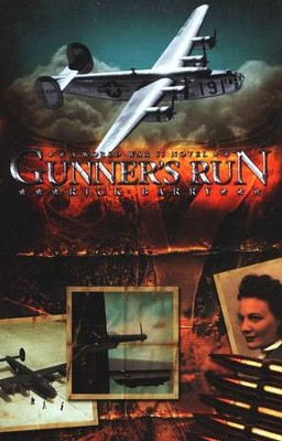 Gunner's Run: A World War II Novel  -     By: Rick Barry