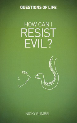 How Can I Resist Evil? Booklet   -     By: Nicky Gumbel