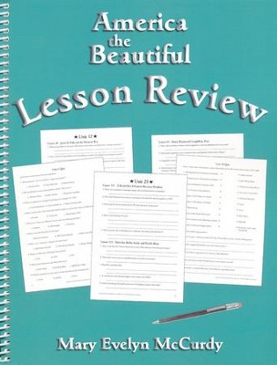 America the Beautiful Lesson Review   -     By: Charlene Notgrass