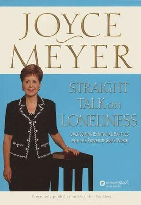 Straight Talk on Loneliness   -     By: Joyce Meyer