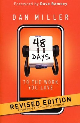 48 Days to the Work You Love: Preparing for the New Normal  -     By: Dan Miller