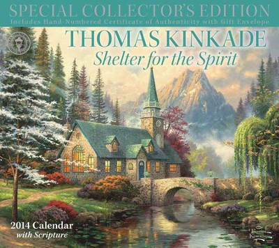 2014 Wall Calendar, Thomas Kinkade, Special Collector's Edition, Shelter For the Spirit  -     By: Thomas Kinkade