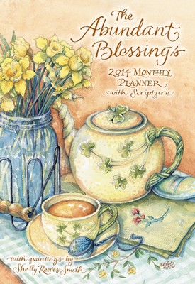 2014 Monthly Planner, Abundant Blessings  -     By: Shelly Reeves Smith