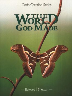 The World God Made, Kindergarten   -     By: Edward J. Shewan