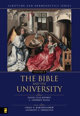 The Bible and the University - eBook  -     By: Craig Bartholomew, Anthony C. Thiselton