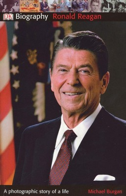 Ronald Reagan  -     By: Michael Burgan