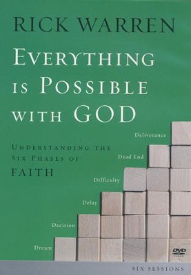 Everything is Possible with God: Understanding the Six Phases of Faith  -     By: Rick Warren